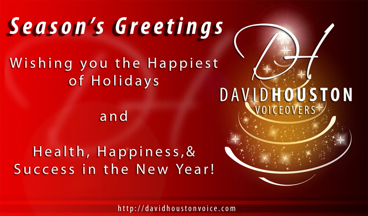 Happy Holidays from David Houston Voiceovers!