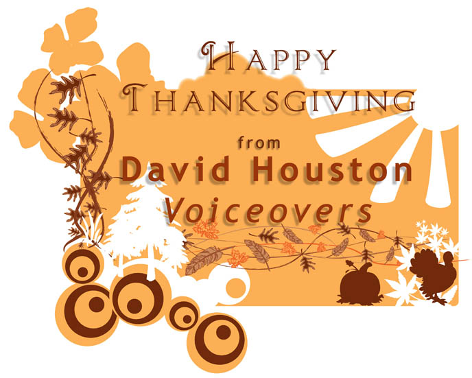 Happy Thanksgiving from David Houston Voiceovers